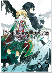 Pandora Hearts T8.5 Guide Officiel