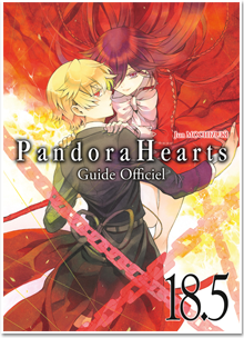 Pandora Hearts T18.5 Guide Officiel