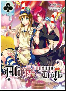 Alice au royaume de Trèfle T03