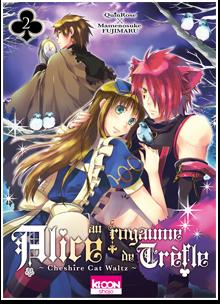 Alice au royaume de Trèfle T02
