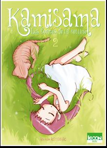 Kamisama - Nouvelle édition T02