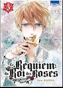 Le Requiem du Roi des Roses T03