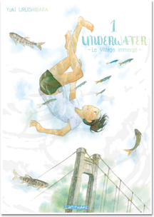 Underwater - Le Village immergé - Latitudes T01