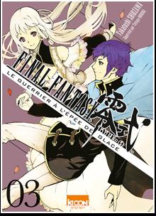 Final Fantasy Type-0 - Le Guerrier à l'épée de glace T03