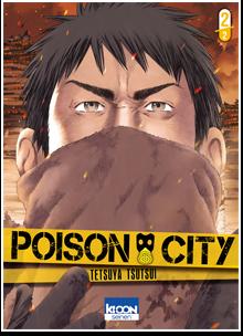 Poison City T02