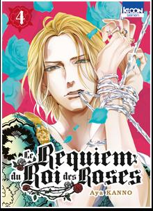 Le Requiem du Roi des Roses T04