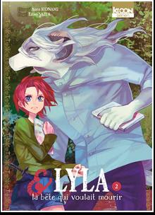 Lyla et la bête qui voulait mourir T02