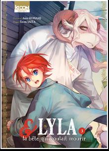 Lyla et la bête qui voulait mourir T03