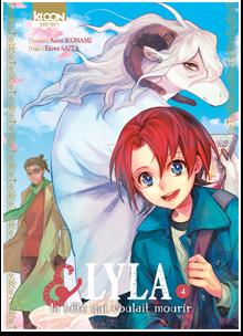Lyla et la bête qui voulait mourir T04