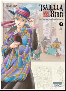 Isabella Bird, femme exploratrice T05