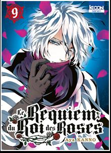Le Requiem du Roi des Roses T09