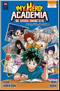 My Hero Academia – Les dossiers secrets de UA T02