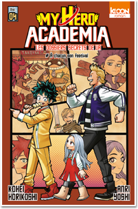 My Hero Academia – Les dossiers secrets de UA T04